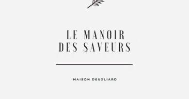 LE MANOIR DES SAVEURS